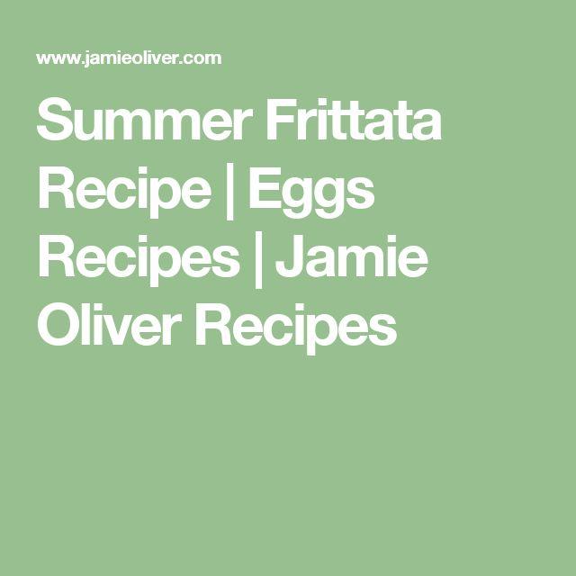 Summer Frittata Recipe | Eggs Recipes | Jamie Oliver Recipes