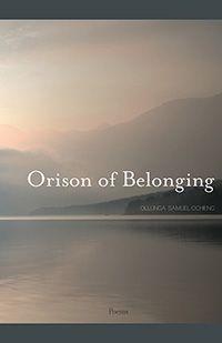 Orison of Belonging