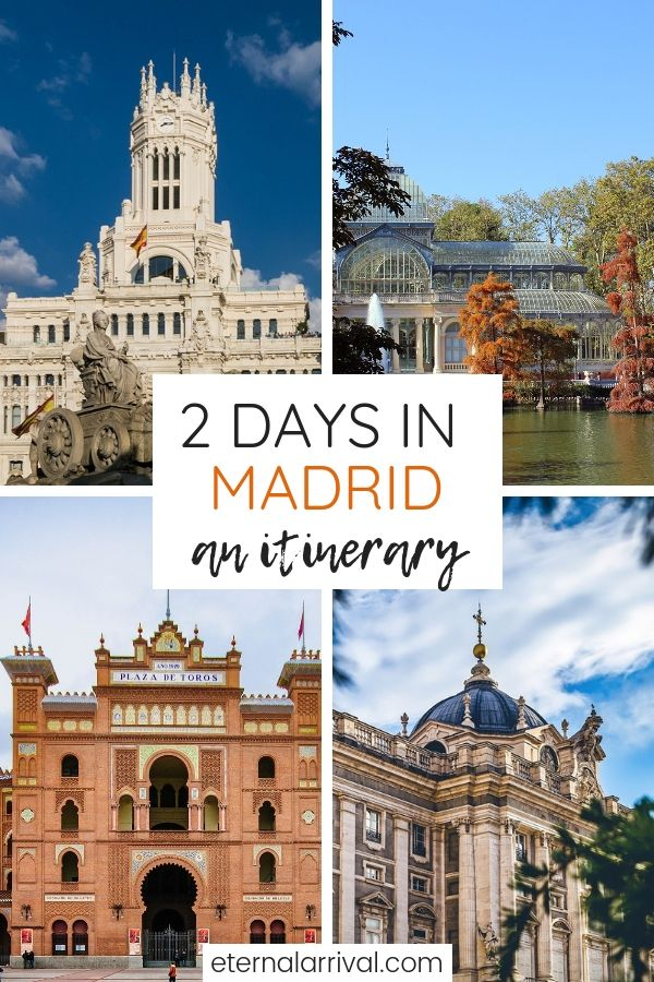 2 Days In Madrid Itinerary For A Weekend In Madrid Eternal Arrival Madrid Spain Travel Madrid Travel Visit Madrid