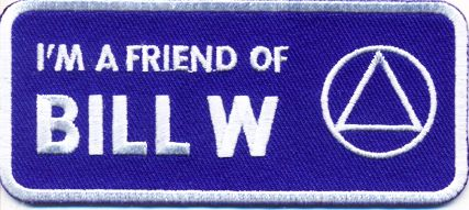 I'm a friend of Bill W.