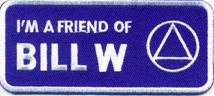 I'm a friend of Bill W.
