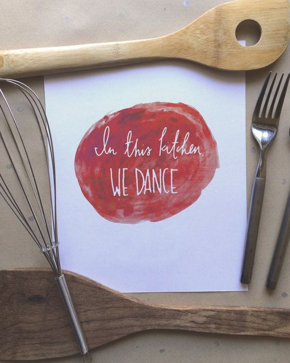 In This Kitchen We Dance Print | Kitchen Decor Poster | Gifts for Mom, Wife, Sister, Grandma, Friend