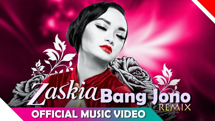 Zaskia Gotik - Bang Jono - Remix Version - Official Music Video HD - Nag...