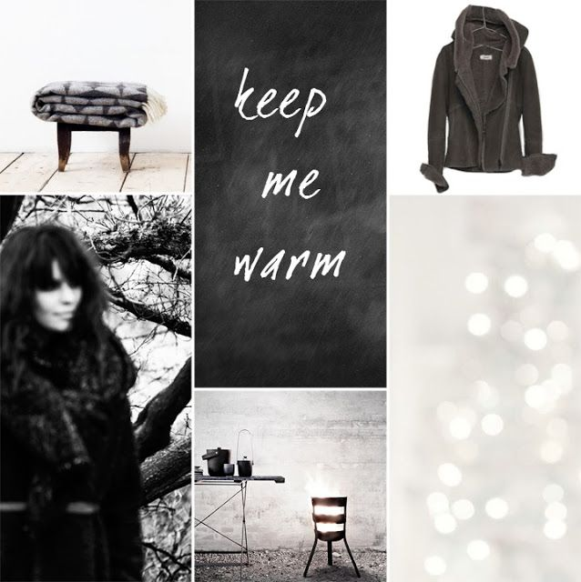Inspiration to keep warm