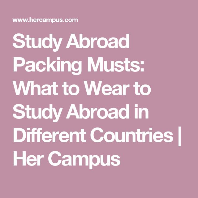 Study Abroad Packing Musts: What to Wear to Study Abroad in Different Countries | Her Campus