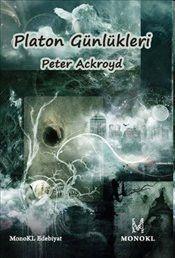 Platon Günlükleri - Peter Ackroyd