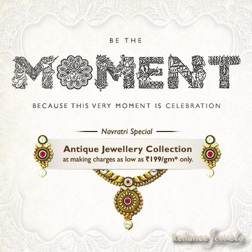 #RelianceJewels is celebrating #Navratri by launching a mesmerizing #collection of #Antique #Necklace sets at making charges as low as Rs 199/gm. Come, #BETHEMOMENT. Because this very Moment is Celebration.  Locate your nearest showroom here: http://storelocator.ril.com/jewels/  #Reliance #RelianceJewels #Jewels #Jewellery #BeTheMoment #Moments #Life  #LifeIsNow #February2016