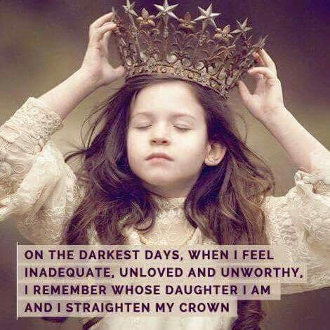 Sometimes we feel so unworthy, we remove our crown altogether. Put it back on and straighten it. Now straighten your posture, stand tall, lift your face towards heaven, and let it soak in what a true beautiful miracle you are. You were chosen, by God, to live this very moment. Make the most of it!
