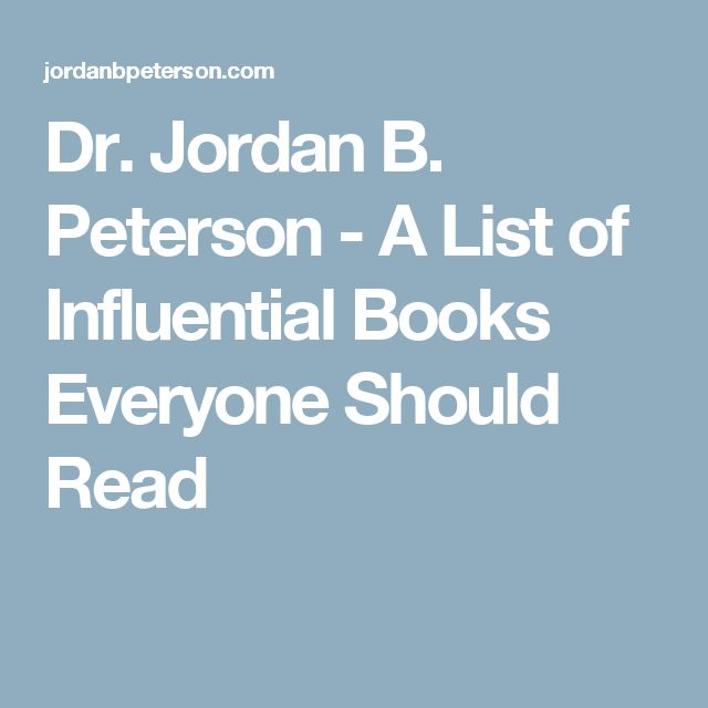 Dr. Jordan B. Peterson - A List of Influential Books Everyone Should Read