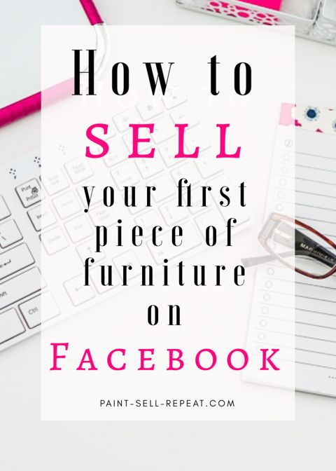 Everything you need to know to SELL your first painted furniture piece on your F...