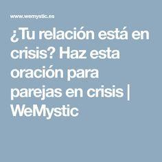 ¿Tu relación está en crisis? Haz esta oración para parejas en crisis | WeMystic