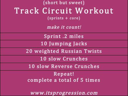 Track Circuit Workout : sprints + core