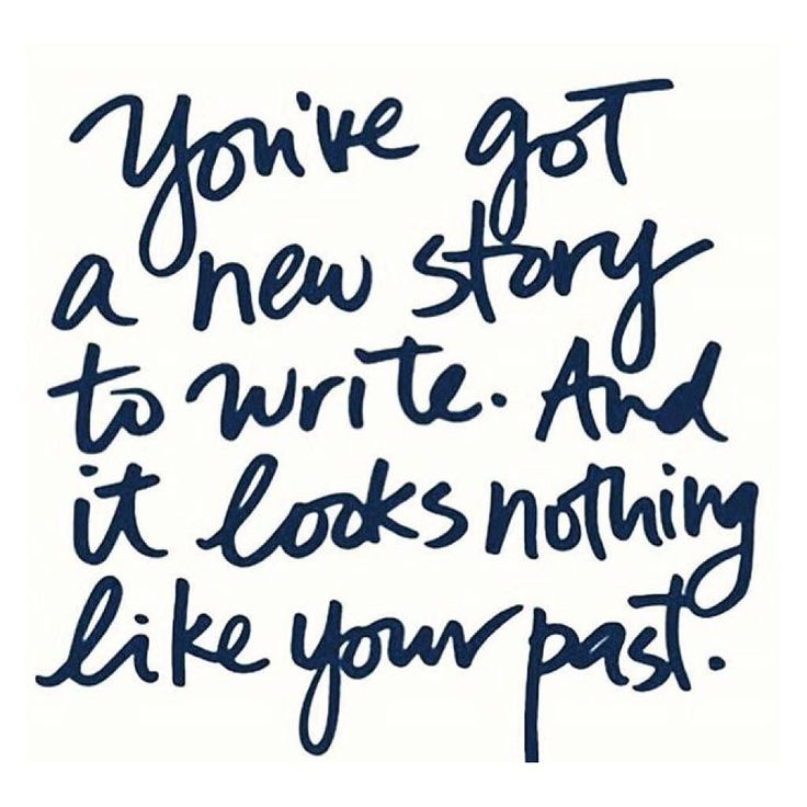 You've got a new story to write