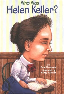 Who Was Helen Keller? By Gare Thompson/Publisher: Grosset & Dunlap/  Age: 7-11/  ISBN13:9780448431444/Cover Type :Paperback/Retail Price HK$ 50.00/BookLodge Price:US$4.50/HK$35.00/At age two, Helen Keller became deaf and blind. She lived in a world of silence and darkness and she spent the rest of her life struggling to break through it./Available at www.BookLodge.com - Lowest Priced English and Chinese Online Bookstore for Children and Parents Worldwide!