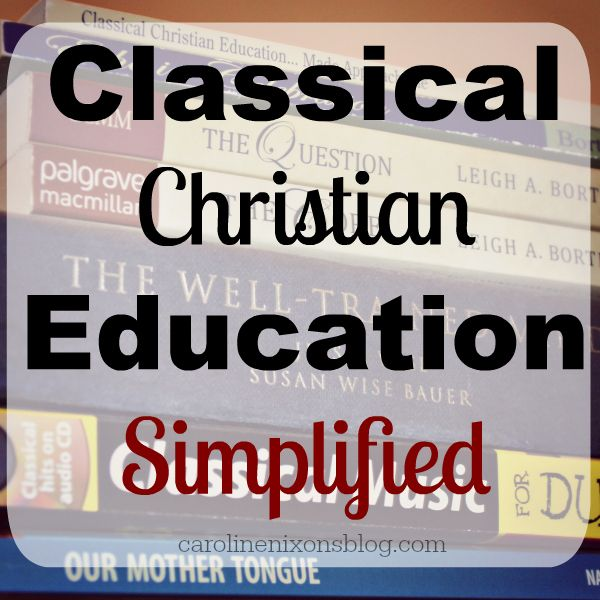 A simple, and easy to understand explanation of using a Classical Christian Education in your homeschool. - Anchored In His Grace #homeschool