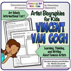 Art meets informational text! FREE resource - an artist biography plus student worksheet. For 2nd-4th grade. Read to learn about Vincent van Gogh. Great way to integrate Art and Reading Comprehension.