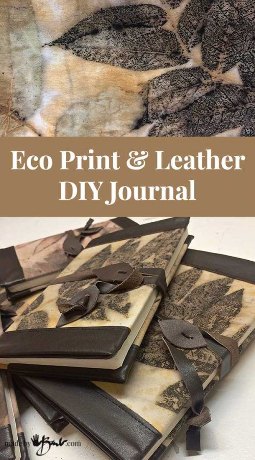 Eco Print & Leather DIY Journal - Made By Barb - easy book cover