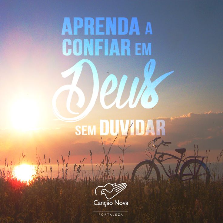 #Deus, #duvida, #confiança