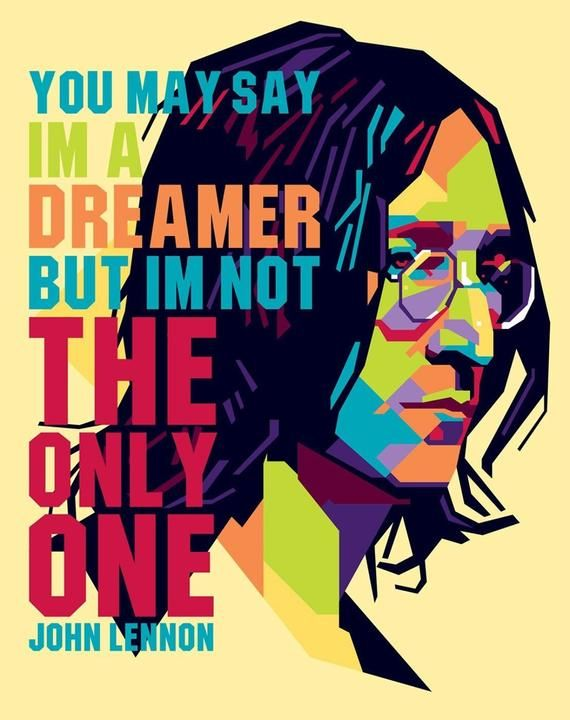 John Lennon Art Print You May Say I M A Dreamer 8x10 Inches The Beatles Gift In 2020 Imagine John Lennon John Lennon Beatles Gifts
