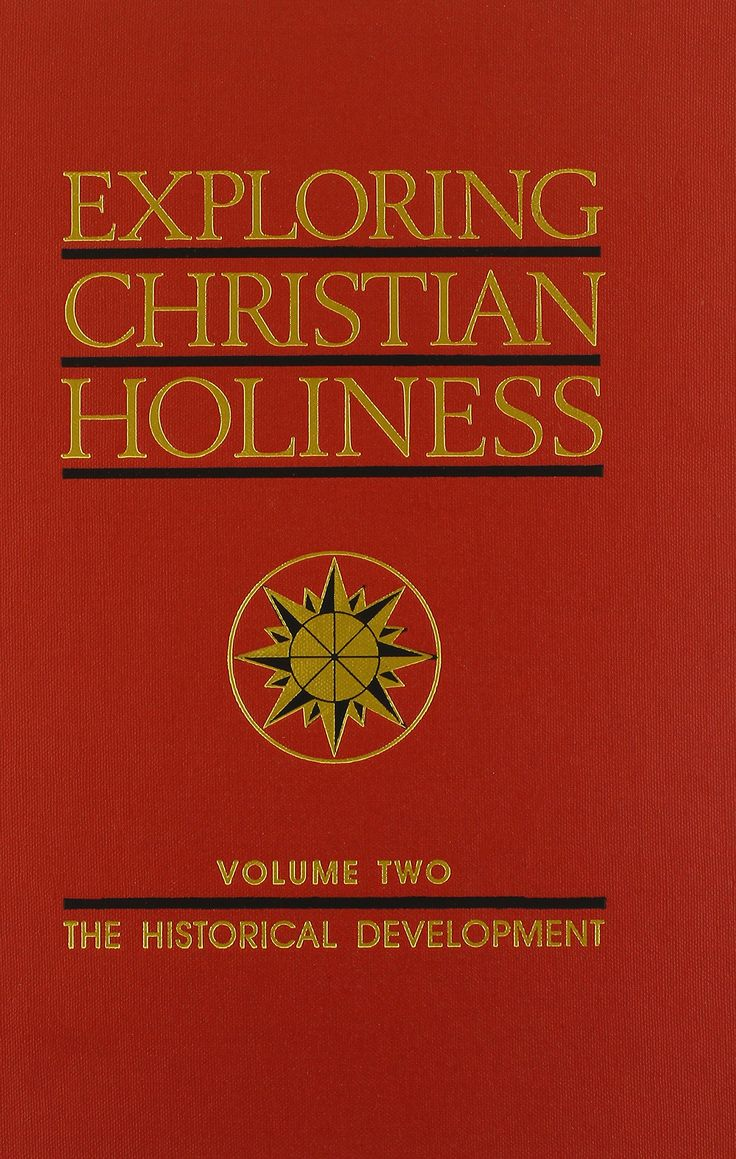 William M. Greathouse and Paul Bassett.  Exploring Christian Holiness, Vol. 2: The Historical Development (Kansas City, MO: Beacon Hill Press of Kansas City, 1985).