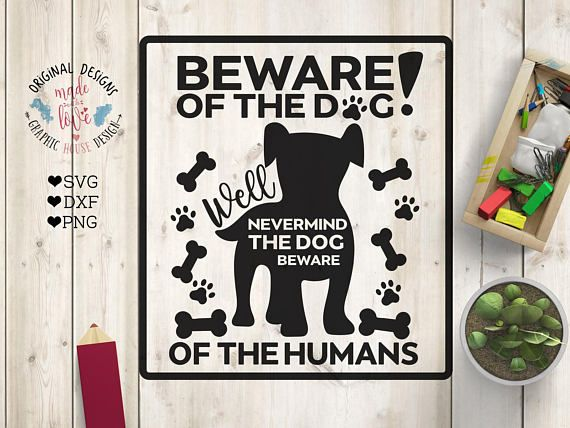 Dog svg files Beware of the dog Cut File SVG DXF PNG Funny Pets SVG, Dog SVG, Dog Printable.