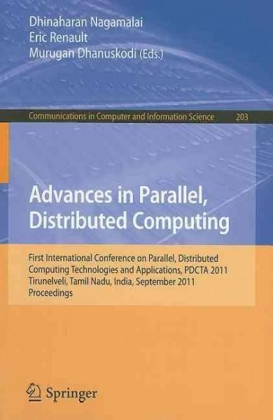 Advances in Parallel, Distributed Computing: First International Conference on Parallel, Distributed Computing Te...