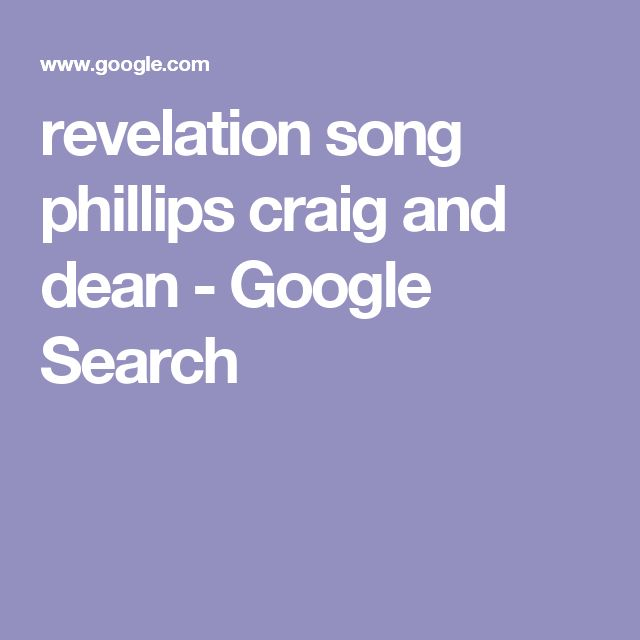 revelation song phillips craig and dean - Google Search