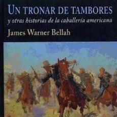 Un tronar de tambores: y otras historias de la caballería americana Valdemar