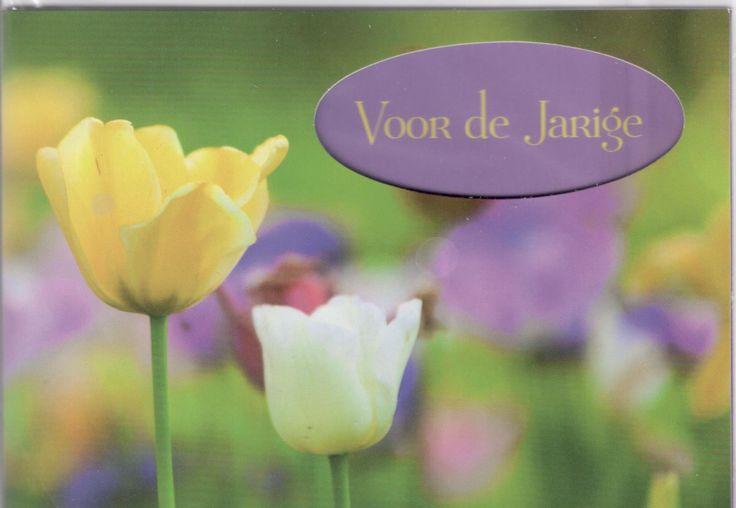 Kaart met tulpen uit de tuin speciaal voor de Jarige