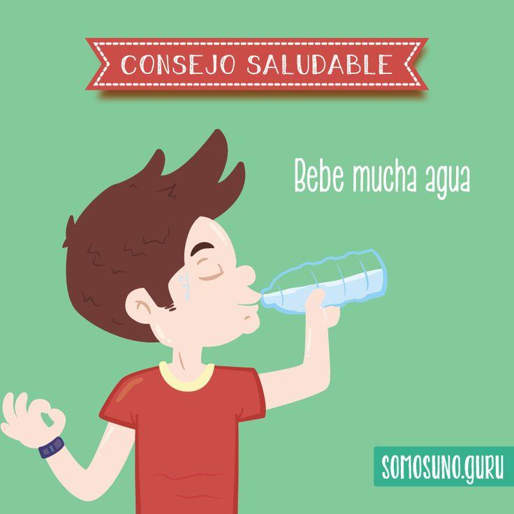 Consejo Saludable: : Bebe mucha agua