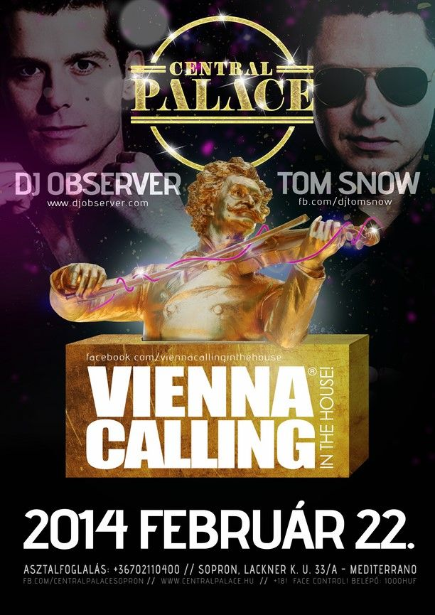 Vienna Calling @ Tom Snow & dj Observer poster, flyer design plan by darellart