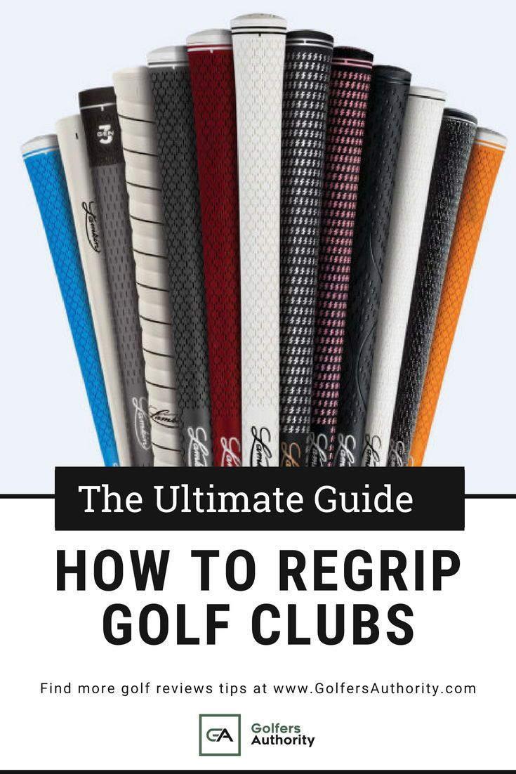How To Regrip Golf Clubs In Less Than 5 Minutes Infographic Golf Tips Golf Grip Golf Clubs