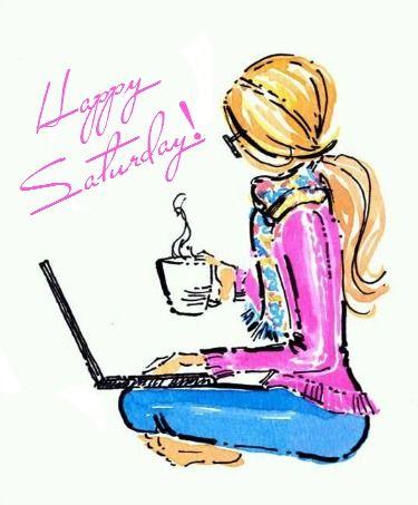 Happy Saturday Have a fantastic day y'all :) <3