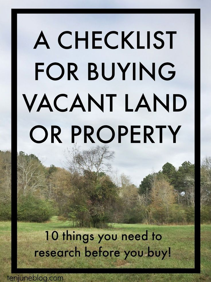 Ten June: A Checklist for Buying Vacant Land or Property. Tips and tricks from a real estate attorney in Georgia including 10 things you need to research before you buy vacant farm land or property!