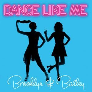 """awesome Brooklyn and Bailey """"Dance Like Me"""" (Official Music Video)"""