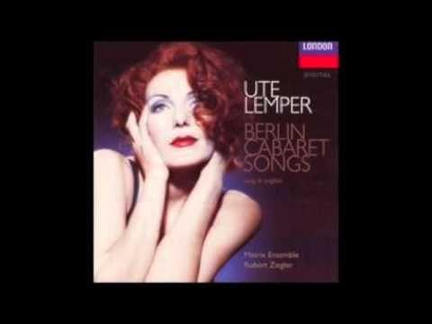 Ute Lemper. Berlin Cabaret Songs. - YouTube