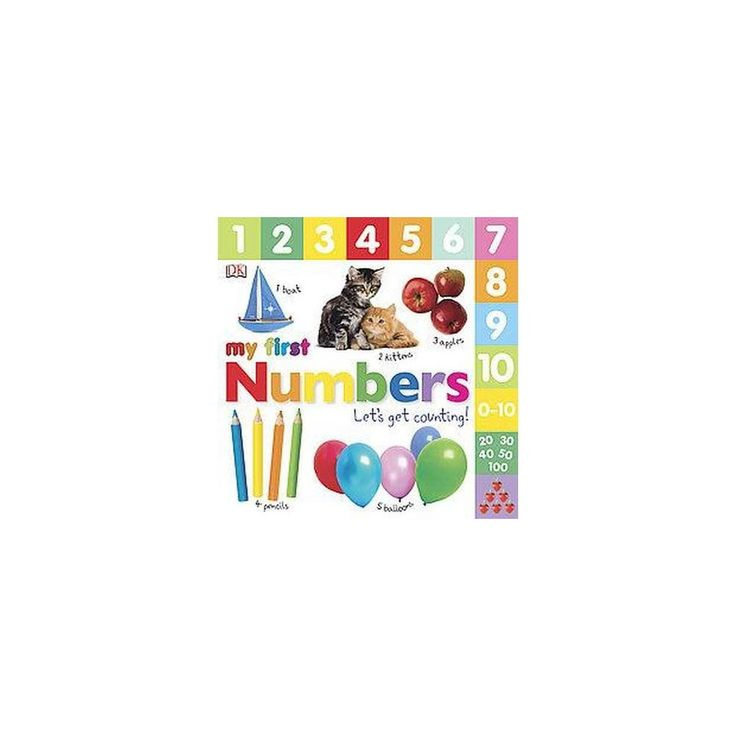 My First Numbers ( My First Numbers) (Board) by Dawn Sirett