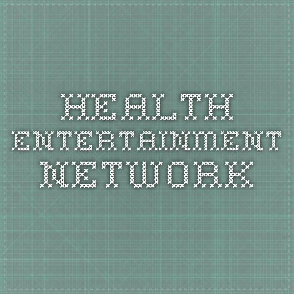 Health Entertainment Network