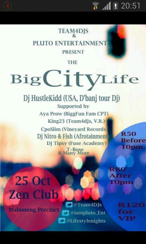 "TODAY'S EVENT: ""BIG CITY LIFE"" BY TEAM4DJS & PLUTO ENTERTAINMENT"