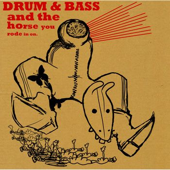 Drum & Bass: And The Horse You Rode In On - Reminds me of the Lo-Fi music I used to listen to. #LoFi #DrumAndBass #ManchesterMusic
