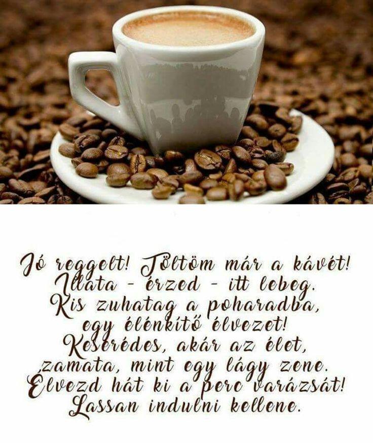 Senki ne ijedjen meg, ma még nem kell menni dolgozni. Csak élvezni a reggeli kávé ízét, zamatát. Mindenkinek jó lustálkodást kívánok,és perszr szép napot! Jó reggelt!
