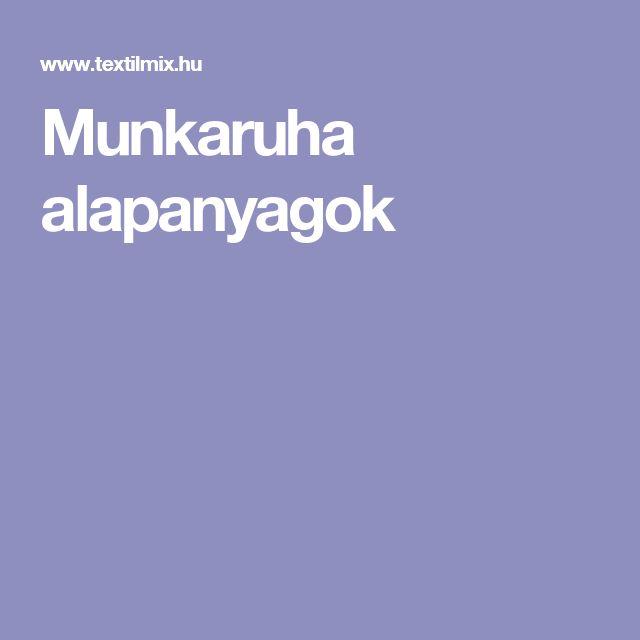 Munkaruha alapanyagok