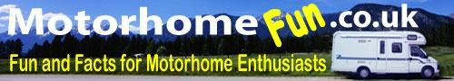 UK Motorhome Information, Motorhome facts, American RV, Forums, Reviews, Sales, Campsites  http://www.motorhomefun.co.uk/