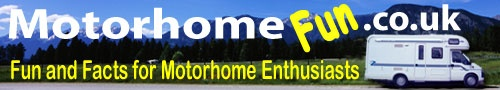 UK Motorhome Information, Motorhome facts, American RV, Forums, Reviews, Sales, Campsites  http://www.motorhomefun.co.uk/