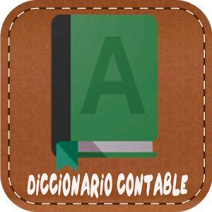 El mejor diccionario contable, aprender y consultar términos de contabilidad, diccionario contable completo, principios de contabilidad, casos practico de contabilidad, (Plan contable general empresarial).