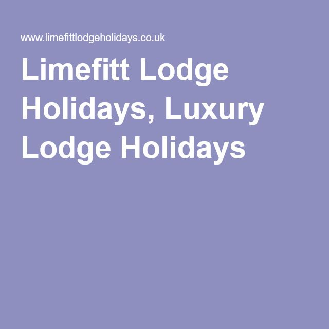 Limefitt Lodge Holidays, Luxury Lodge Holidays
