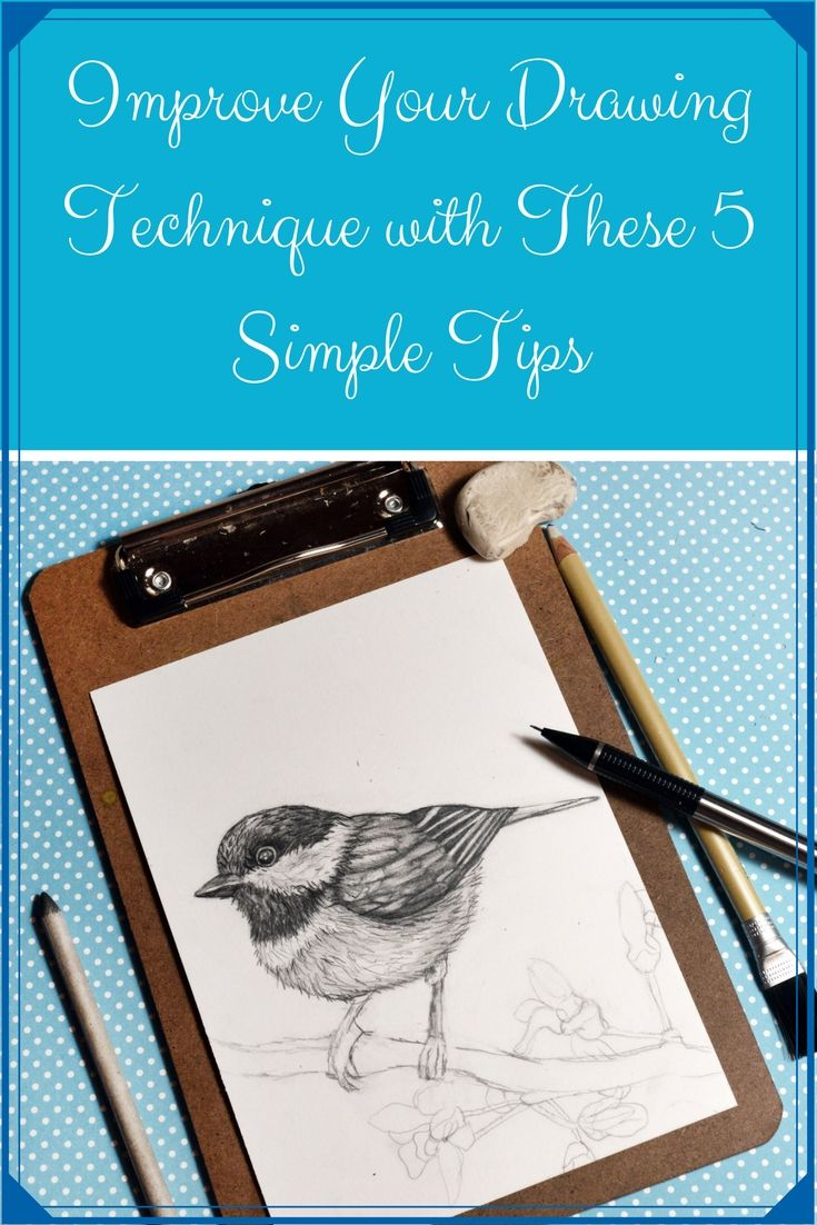 Improve Your Drawing Technique With These 5 Simple Tips - Artfully Creative Life
