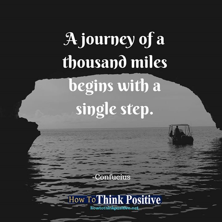 A journey of a thousand miles begins with a single step. #life #happy #quotes