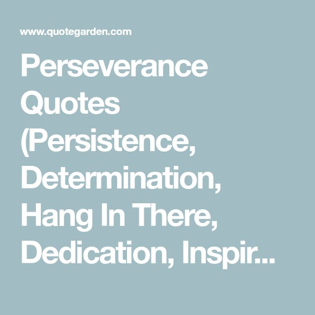 Persistence Motivational Quotes Teamwork: Best 25+ Perseverance Quotes Ideas On Pinterest
