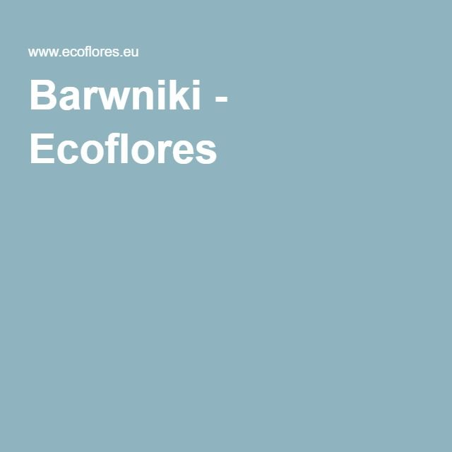 Barwniki - Ecoflores